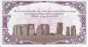 The reverse of the King Arthur £23 note. It reads: The sum total of all wealth in the world is the sum total of all human activity, paid and unpaid, through all time on this planet. Therefore, we say, it must be free